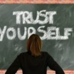 How to increase your self-trust